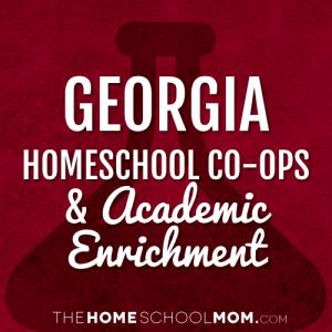 Georgia Homeschool Co-ops & Classes
