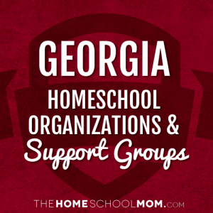 Georgia Homeschool Organizations and Support Groups