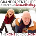 Grandparent Guide: Supporting Homeschooling