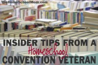 Insider Tips from a Homeschool Convention Veteran
