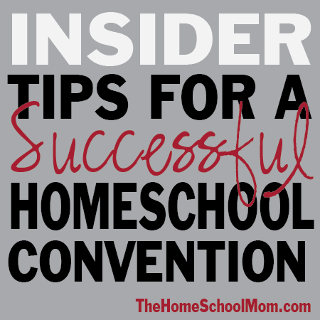 Best Homeschool Convention Tips from Homeschool Moms