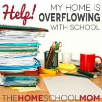 Help! My Home Is Overflowing With School!