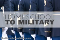 Homeschool to Military