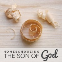 Homeschooling the Son of God