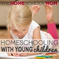 Homeschooling With Young Children