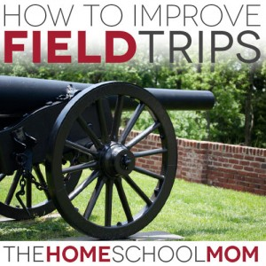 "How to put the ""feel good"" into homeschool field trips"