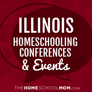Illinois Homeschool Conferences and Events