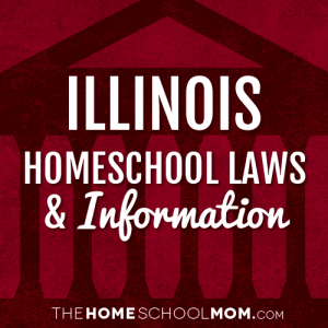 Illinois Homeschool Laws & Information