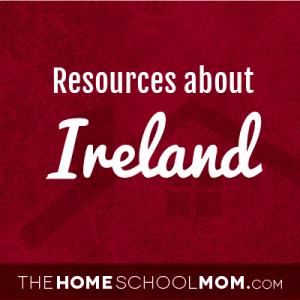Homeschool resources about Ireland