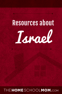 Homeschool resources about Israel