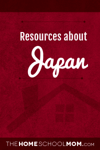 Homeschool resources about Japan