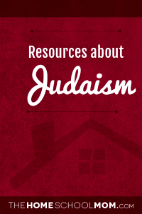 Homeschool resources about Judaism