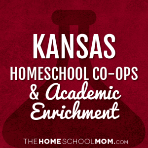 Kansas Homeschool Co-ops and Academic Enrichment