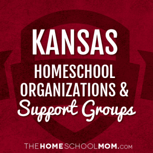 Kansas Homeschool Organizations & Support Groups
