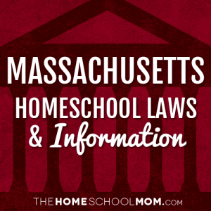 Massachusetts Homeschool Laws & Information