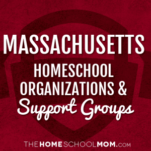 Massachusetts Homeschool Organizations & Support Groups