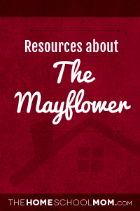 Homeschool resources about the Mayflower