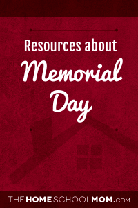 Homeschool resources about Memorial Day