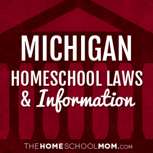 Michigan Homeschool Laws & Information