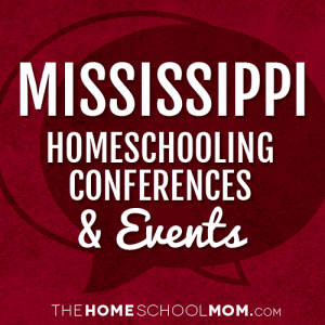 Mississippi Homeschooling Conferences & Events