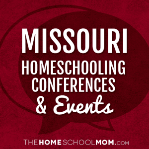 Missouri Homeschooling Conferences & Events