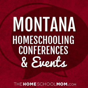 Montana Homeschooling Conferences & Events