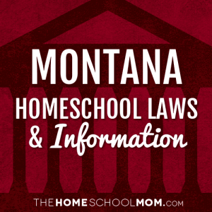 Montana Homeschool Laws & Information