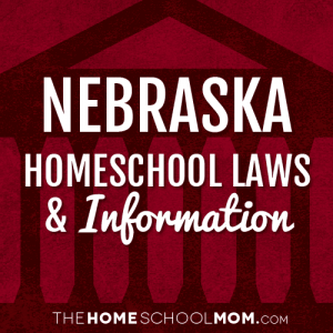 Nebraska Homeschool Laws & Information
