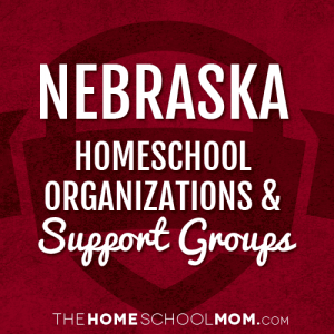 Nebraska Homeschool Organizations & Support Groups