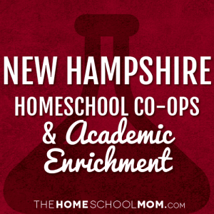 New Hampshire Homeschool Co-Ops & Academic Enrichment