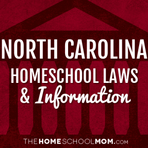 Homeschooling in North Carolina | TheHomeSchoolMom