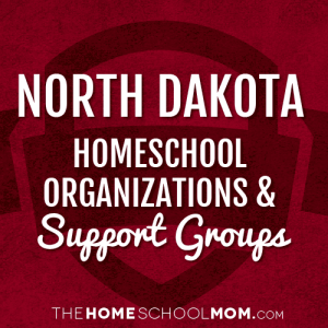North Dakota Homeschool Organizations & Support Groups
