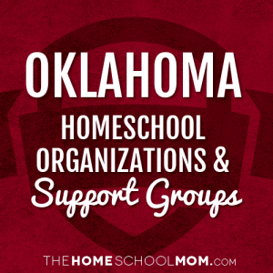 Oklahoma Homeschool Organizations & Support Groups