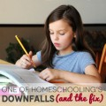 One of Homeschooling's Biggest Downfalls (And the Fix)