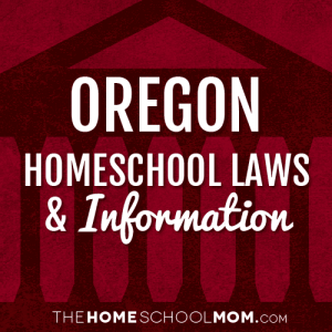 Oregon New York Homeschool Laws & Information
