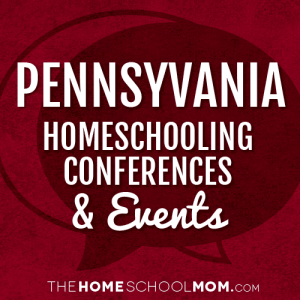 Pennsylvania Homeschooling Conferences & Events