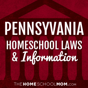 Pennsylvania New York Homeschool Laws & Information