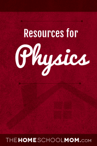 Homeschool resources for Physics