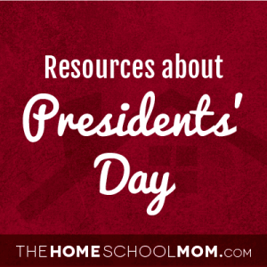 Resources about Presidents' Day