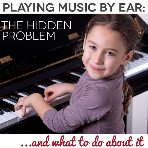 TheHomeSchoolMom Blog: The hidden problem of playing music by ear (and what to do about it)