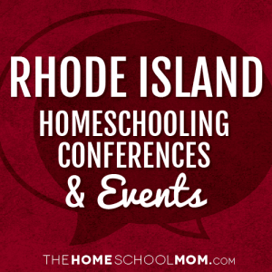 Rhode Island Homeschooling Conferences & Events