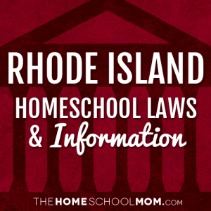 Rhode Island New York Homeschool Laws & Information