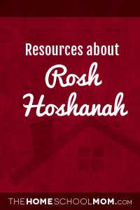 Homeschool resources about Rosh Hoshanah