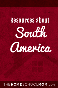 Resources about South America