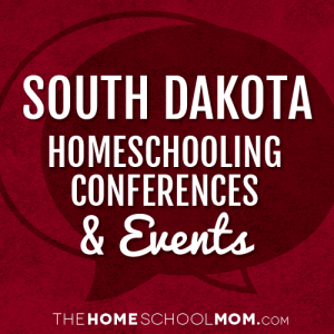 South Dakota Homeschooling Conferences & Events