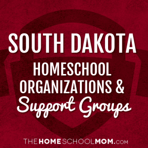 South Dakota Homeschool Organizations & Support Groups