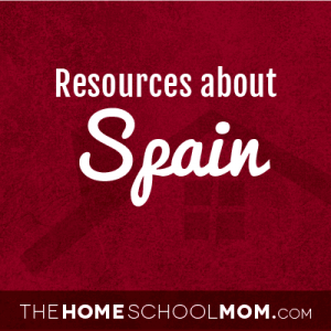 Homeschool Resources about Spain