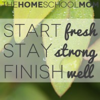 Start Fresh… Stay Strong… Finish Well!