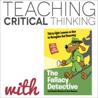 Teaching Critical Thinking with The Fallacy Detective