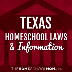 Texas New York Homeschool Laws & Information